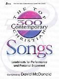 The Top 300 Contemporary Christian Songs: Leadsheets for Performance and Personal Enjoyment