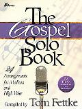 Gospel Solo Book: 24 Arrangements for Medium and High Voice