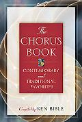 Chorus Book: Contemporary and Traditional Favorites