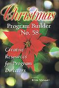 Christmas Program Builder: Creative Resources for Program Directors