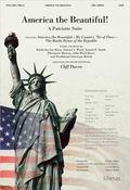 America the Beautiful!: A Patriotic Suite