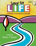 Songs for Life: A Collection of God's Words for God's Kids