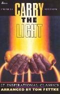 Carry the Light: 27 Inspirational Classics