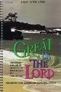 Great Is the Lord: Favorites for Choir or Congregation