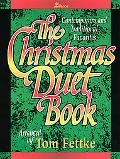 Christmas Duet Book: Contemporary and Traditional Favorites