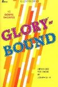 Glorybound: 17 Gospel Favorites