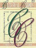 Classical Carols: Piano Arrangements for the Christmas Season
