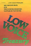 Low Voice Treasury: 101 Contemporary and Time-Honored Favorites