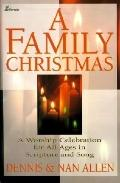 Family Christmas: A Worship Celebration for All Ages in Scripture and Song, Vol. 90