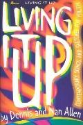 Living It up: Contemporary Songs and Sketches for Youth