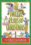12 Plays of Christmas A Dozen Sketches for Yuletide Occasions