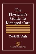Physician's Guide to Managed Care