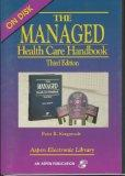 The Managed Health Care Handbook Third Edition, w/3.5 Disk
