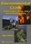 Environmental Crime Enforcement, Policy, and Social Responsibility