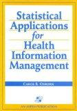 Statistical Applications for Health Information Management