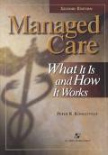 Managed Care What It Is and How It Works