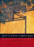 Symbol and Substance in Japanese Lacquer Lacquer Boxes from the Collection of Elaine Ehrenkr...