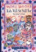 More Books Kids Will Sit Still for A Read-Alout Guide
