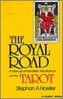 The Royal Road: A Manual of Kabalistic Meditations on the Tarot (Quest Books)