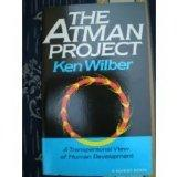 The Atman Project: A Transpersonal View of Human Development (Quest Book)
