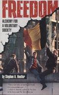 Freedom Alchemy for a Voluntary Society