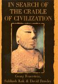 In Search of Cradle of Civilization