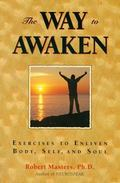 Way to Awaken Exercises to Enliven Body, Self, and Soul