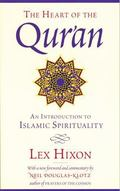 Heart of the Qur'an An Introduction to Islamic Spirituality