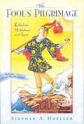 Fool's Pilgrimage Kabbalistic Meditations on the Tarot