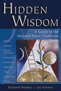 Hidden Wisdom A Guide to the Western Inner Traditions