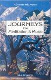 Journeys into Meditation & Music