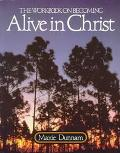 Workbook on Becoming Alive in Christ