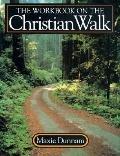 Workbook on the Christian Walk