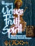 Workbook on Virtues and the Fruit of the Spirit