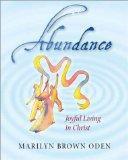 Abundance: Joyful Living in Christ