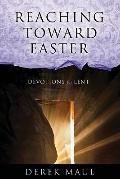 Reaching Toward Easter : Devotions for Lent