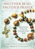Another Bead, Another Prayer : Devotions to Use with Protestant Prayer Beads