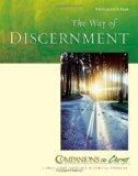 The Way of Discernment, Participant's Book (Companions in Christ) (Companions in Christ: A S...