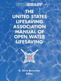 United States Lifesaving Association Manual of Open Water Lifesaving