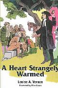 Heart Strangely Warmed