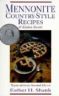Mennonite Country-Style Recipes & Kitchen Secrets