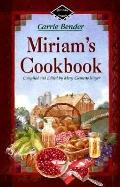 Miriam's Cookbook - Carrie Bender - Other Format - SPIRAL