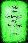 Take Our Moments and Our Days: An Anabaptist Prayer Book, Ordinary Time
