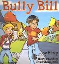 Bully Bill