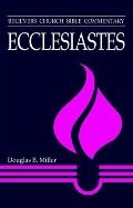 Ecclesiastes : Believers Church Bible Commentary Series
