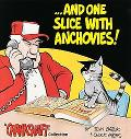 And One Slice with Anchovies! - Tom Batiuk - Paperback - COMIC
