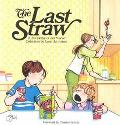 Last Straw A for Better or for Worse Collection