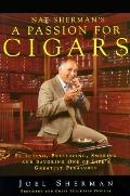 Nat Sherman's a Passion for Cigars - Joel Sherman - Hardcover