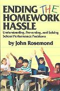 Ending the Homework Hassle Understanding, Preventing, and Solving School Performance Problems