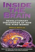Inside the Brain Revolutionary Discoveries of How the Mind Works